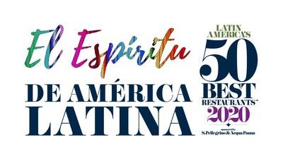 Latin America's 50 Best Restaurants Presenta Por Primera Vez  'El Espíritu de América Latina', una Colección de Restaurantes de Cocina Autóctona