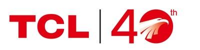 TCL celebra su 40° aniversario en todo el mundo